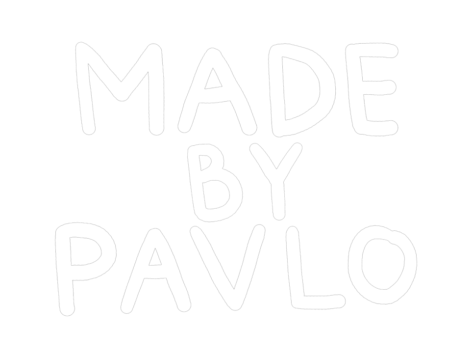 MADE BY PAVLO® – The Official Brand Website
